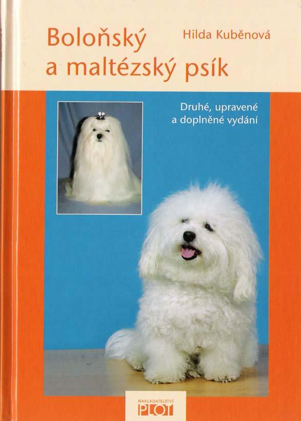 Hilda Kuběnová - Boloňský a maltézský psík, Druhé, upravené a doplněné vydání